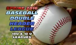 Spring Baseball Double Header League