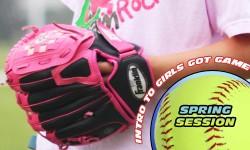 Spring Softball Intro to Girls Got Game