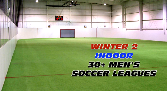 Winter 2 30+ Men's Indoor Soccer Leagues