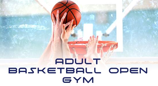 Adult Basketball Open Gym